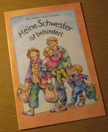 """""""Meine Schwester ist behindert"""" …"""
